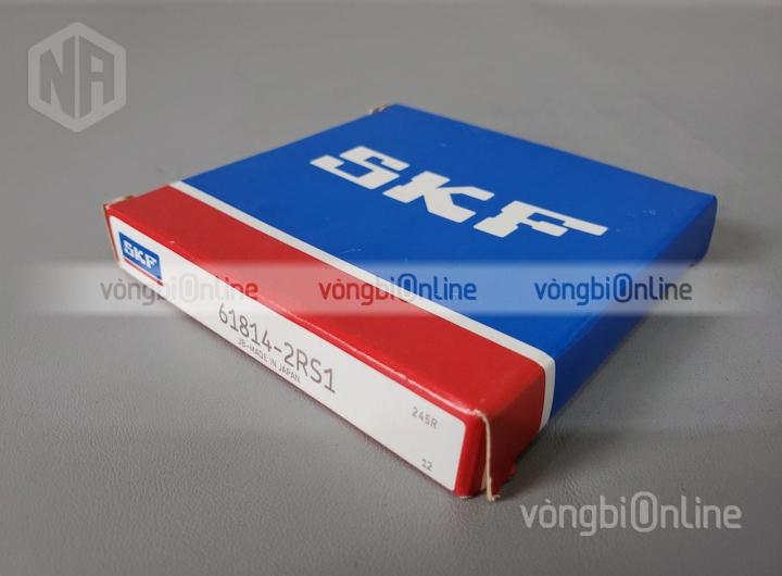 Vòng bi 61814-2RS1 chính hãng SKF - Vòng bi Online