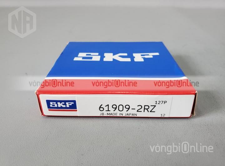 Vòng bi SKF 61909-2RZ chính hãng